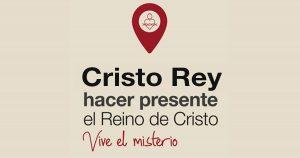 «Poner la mirada en lo más importante de nuestra vida y misión» – Carta del Colegio Directivo General para Cristo Rey